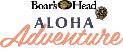 Boar's Head Bold - ALoha Adventure Sweepstakes